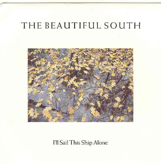 I'll Sail This Ship Alone - Beautiful South