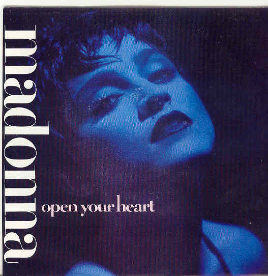 Open Your Heart - Madonna