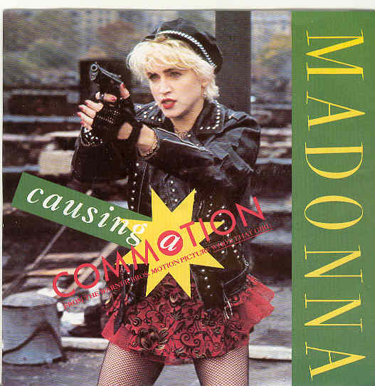 Causing A Commotion - Madonna