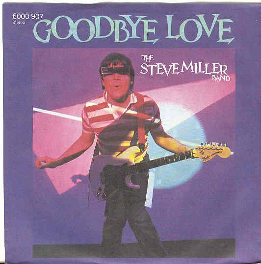 Steve Miller - Goodbye Love