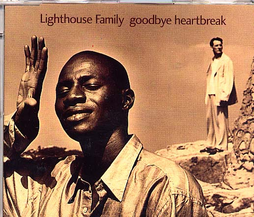 Lighthouse Family - Goodbye Heartbreak