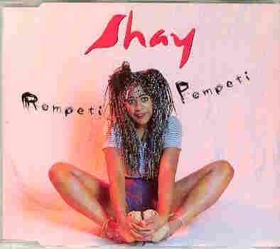 Shay - Rompeti Pompeti