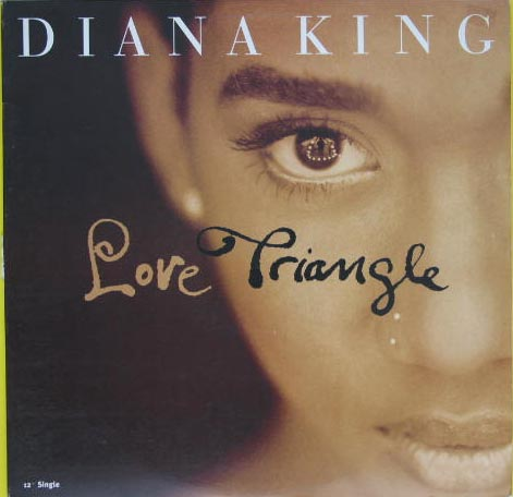 Diana King - Love Triangle Record
