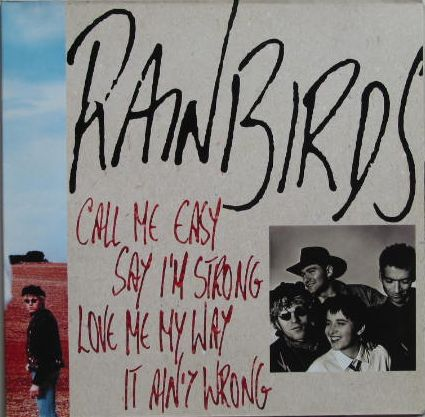 Rainbirds - Call Me Easy Say I'm Strong