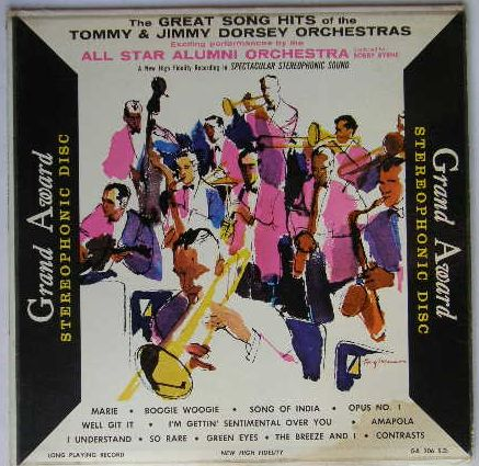 The Great Song Hits Of The Tommy And Jimmy Dorsey Orchestra