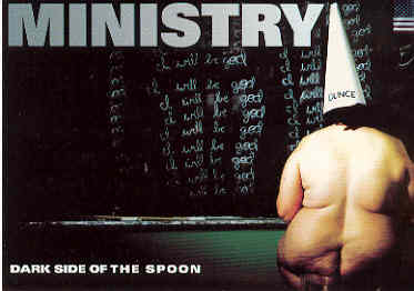 Ministry - Dark Side Of The Spoon