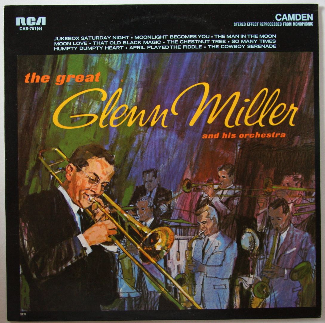 Glenn Miller Orchestra - The Great Glenn Miller And His Orchestra