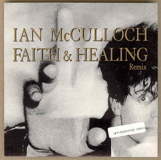 Ian Mcculloch - Faith And Healing