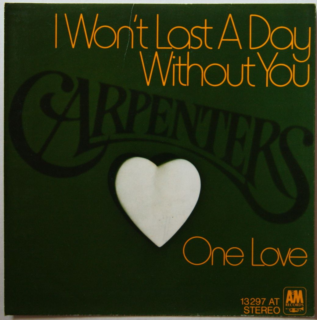 Carpenters - I Won't Last A Day Without You CD