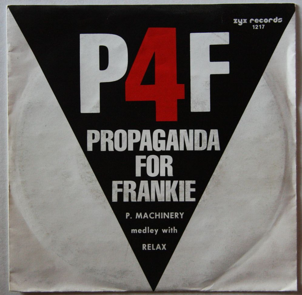 P4F Propaganda For Frankie P Machinery Medley With Relax