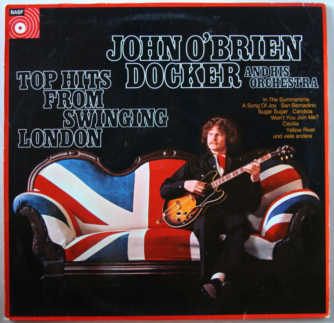 John O'Brien Docker And His Orchestra - Top Hits From Swinging London
