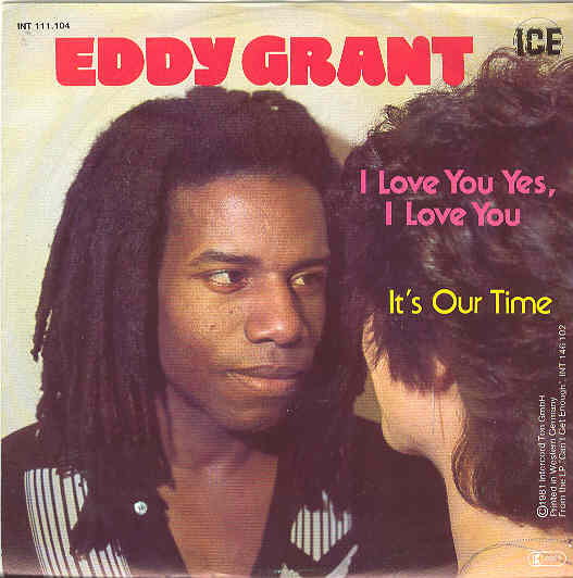 Eddy Grant - I Love You Yes, I Love You - 910577