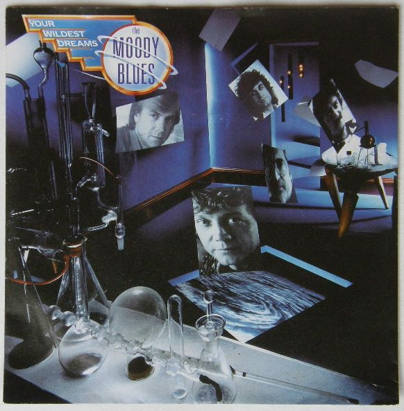 Your Wildest Dreams - Moody Blues